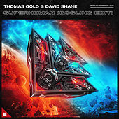 Superhuman (Kosling Edit) by Thomas Gold