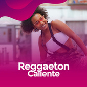 Reggaeton Caliente von Various Artists