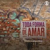 Malhação - Toda Forma de Amar - Canções de Raíssa e Nanda by Raíssa