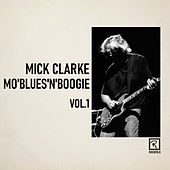 Mo'blues'n'boogie Vol. 1 von Mick Clarke