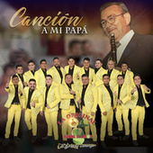 Canción a Mi Papá de La Original Banda El Limón