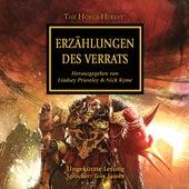 Erzählungen des Verrats - The Horus Heresy 10 (Ungekürzt) von Dan Abnett