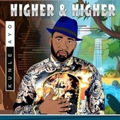 Higher & Higher by Kunle Ayo