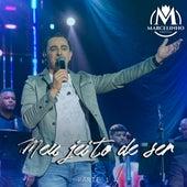 Meu Jeito de Ser, Pt. 1 (Ao Vivo) by Marcelinho Freitas