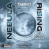 Code White - Nebula Rising, Band 3 (ungekürzt) by R.I.O.T.