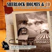 Folge 53: Die Rückkehr der Angst von Sherlock Holmes & Co