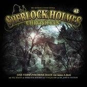 Folge 42: Das verwunschene Haus von Sherlock Holmes Chronicles