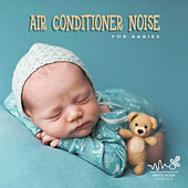Air Conditioner Noise for Babies by White Noise Babies