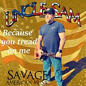 Because You Tread on Me de Uncle Sam (R&B)