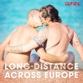 Long-Distance Across Europe de Cupido