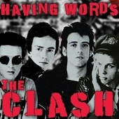 Having Words by The Clash