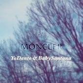Moncler(Freestyle) de YoDante