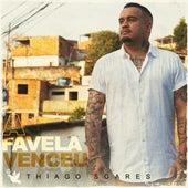 A Favela Venceu by Thiago Soares