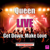 Get Down, Make Love (Live) by Queen