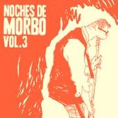 Noches de Morbo Vol. 3 de Morbo y Mambo