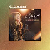 The Prologue Live Acoustic Sessions by Caroline Marquard