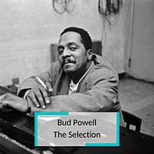 Bud Powell - The Selection van Bud Powell
