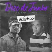 Doze De Junho (Acústico) de MC Du Black