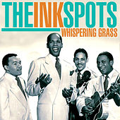 Whispering Grass de The Ink Spots