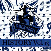 Rock & Roll History, Vol. 13 by Various Artists