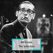 Bill Evans - The Selection by Bill Evans