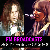 FM Broadcasts Neil Young & Joni Mitchell von Neil Young