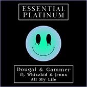 All My Life by Dougal