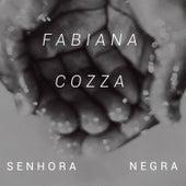 Senhora Negra de Fabiana Cozza