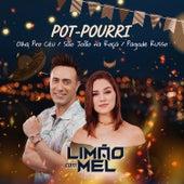 Pot-Pourri: Olha Pro Céu / São João Na Roça / Pagode Russo de Limão Com Mel