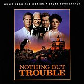 Nothing But Trouble (Music From The Motion Picture Soundtrack) de Various Artists
