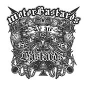 We Are Bastards de Motorbastards