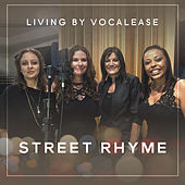 Street Rhyme by Living by Vocalease