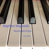Bloody Well Right de Stephen Majewski