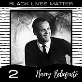 Black Lives Matter vol. 2 by Harry Belafonte