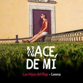 Nace de Mí by Las Hijas del Rap
