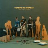 Cuando me mirabas (feat. Walls & Pol Granch) by Soge Culebra