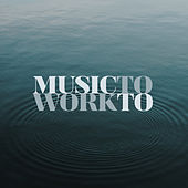 Music To Work To de Various Artists