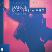 Dance Maneuvers - Act 5 by Various Artists