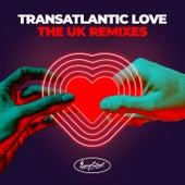 Transatlantic Love - The UK Remixes by Various Artists