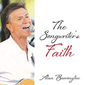 The Songwriter's Faith de Alan Barrington