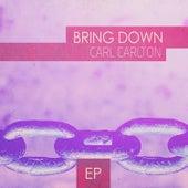 Bring Down - EP by Carl Carlton