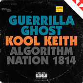 Algorithm Nation 1814 de Guerrilla Ghost