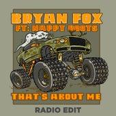 That's About Me (Radio Edit) de Bryan Fox