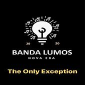 The Only Exception (Cover) di Banda Lumos