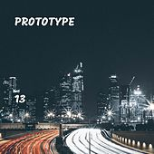 13 by PROTOTYPE