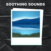 Soothing Sounds by Soothing Sounds