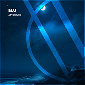 Adventure by Blu