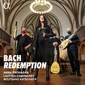 Bach: Redemption by Anna Prohaska