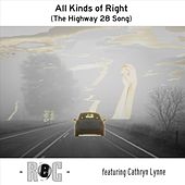 All Kinds of Right (The Highway 28 Song) [feat. Cathryn Lynne] von REC (GR)