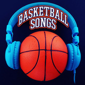 Basketball Songs di Various Artists